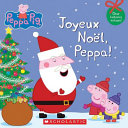 "Image for ""Joyeux Noël, Peppa!"""